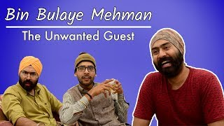 Bin Bulaye Mehman   Unwanted Guest   Harshdeep Ahuja ft. Gaurav Arora