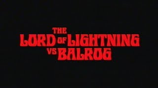 MURDER OF THE UNIVERSE Chapter 2 The Lord Of Lightning vs Balrog