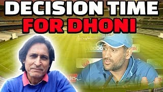 Decision time for Dhoni | Ramiz Speaks