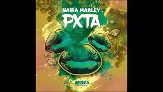 Naira Marley   PXTA [OFFICIAL AUDIO]