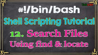Shell Scripting Tutorial-12 find and locate command to search for files and directories