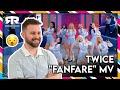 Twice - FanFare MV (Reaction)