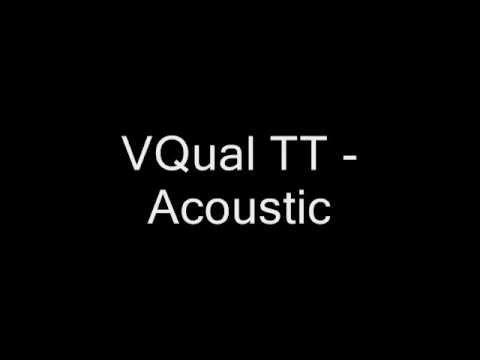 VQual TT -Acoustic