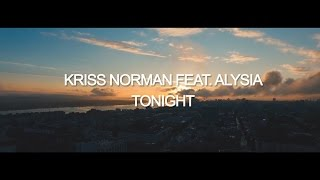 Kriss Norman Feat. Alysia - Tonight (Official Video) [NSM/Space Party/Believe]