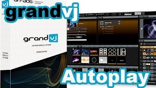 ArKaos GrandVJ Video Tutorial - 9. ArKaos GrandVJ - Autoplay