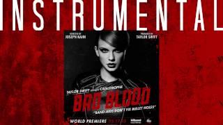 Taylor Swift - Bad Blood ft. Kendrick Lamar (Instrumental)