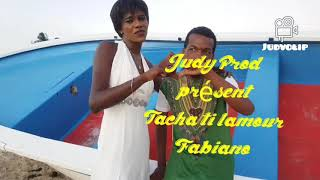 ✘Fabiano(Tacha Ti L'Amour doux ft Judy)