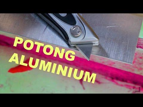 Video Cara Memotong Plat Aluminium