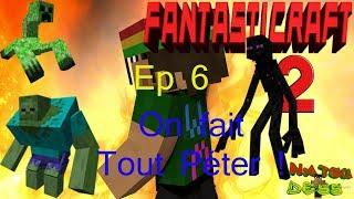 Fantasticraft - Ep 6 - On fait Tout Péter !