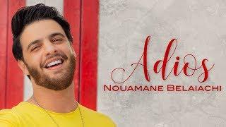تحميل اغاني Nouamane Belaiachi - Adios (EXCLUSIVE Music Video) | (نعمان بلعياشي - اديوس (فيديو كليب حصري MP3