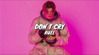 Don't Cry   Ruel (Lyrics  Letra)