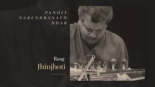 Pt. Narendranath Dhar – Jhinjhoti (Sarod)