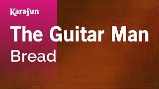 Karaoke The Guitar Man - Bread *