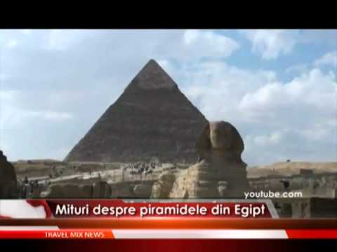 Mituri despre piramidele din Egipt – VIDEO