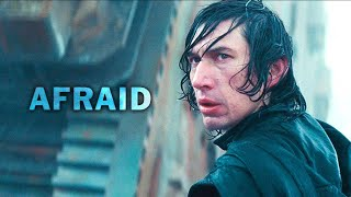 Kylo Ren Tribute - Afraid