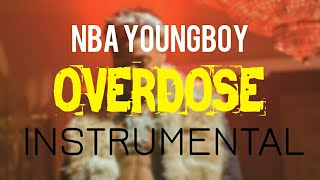 NBA YoungBoy - Overdose [INSTRUMENTAL] | Prod. by IZM