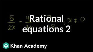 Solving Rational Equations 2