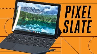 Google Pixel Slate: first look at Google's Chrome OS tablet