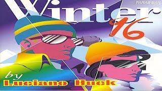 Winter 96 by Luciano Huck [Paradoxx Music]