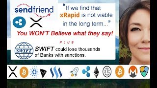 Ripple gives $1M to Xrapid SendFriend & may use Stellar over XRP! SWIFT could lose many Banks