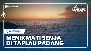 TRIBUN TRAVEL UPDATE: Nikmati Senja Hari di Tepi Pantai Taplau Padang