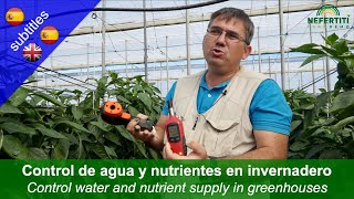 New techniques to control the supply of water and nutrients to crops in greenhouses