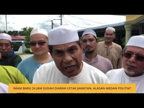 Imam baru 24 jam sudah diarah letak jawatan, alasan medan politik?