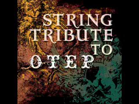 Atom to Adam - Otep String Tribute