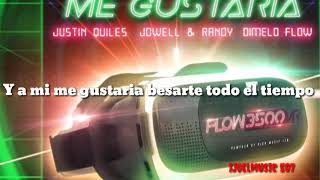 Me Gustaría (LETRA)  Sech, Justin Quiles, Jowell, Randy.