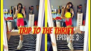 TRIP TO THE THRIFT - EPISODE 3