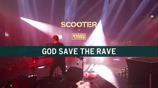 Scooter X Harris & Ford   God Save The Rave (OUT NOW!)