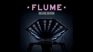 Flume   Insane (feat. Killer Mike & Moon Holiday)