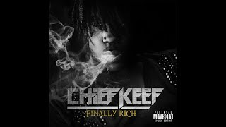Chief Keef - Love Sosa [Finally Rich [Deluxe Edition]] [HQ]