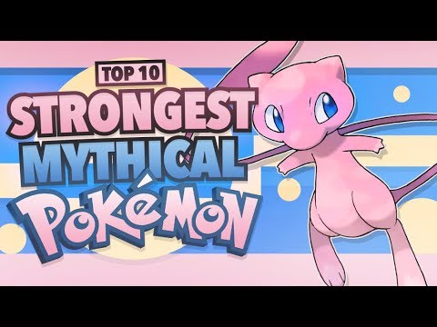 Top 10 Strongest Mythical Pokemon