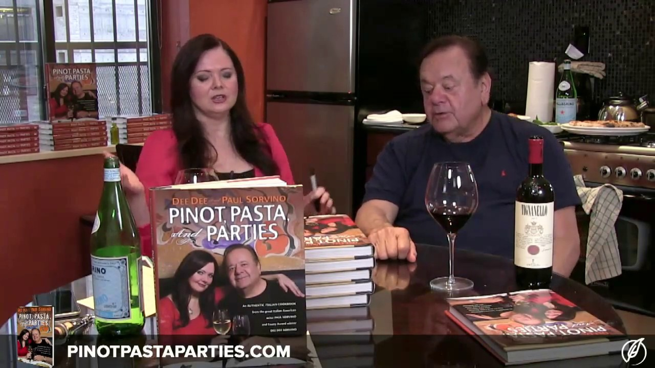Pinot, Pasta, and Parties  by Dee Dee and Paul Sorvino