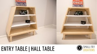 Entry Table | Hall Table | DIY