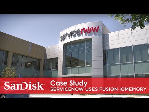 SanDisk case study: servicenow and fusion iomemory™ pcie solutions