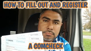 HOW TO FILL OUT AND REGISTER A COMCHECK (ECash/Cash on Card)
