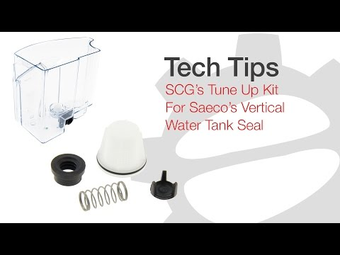 Tech Tips: SCG's Tune Up Kit for Saeco's Vertical Water Tank Seal