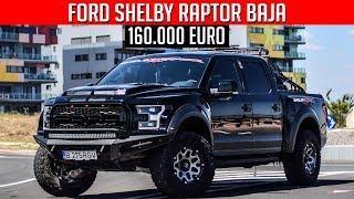 FORD RAPTOR SHELBY BAJA - UN TANC de 525 CAI *160.000 EURO*