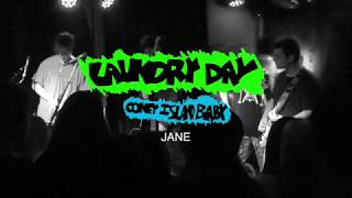JANE   LAUNDRY DAY LIVE AT CONEY ISLAND BABY 111718