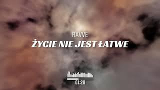 Kadr z teledysku Życie Nie Jest Łatwe tekst piosenki Ravve