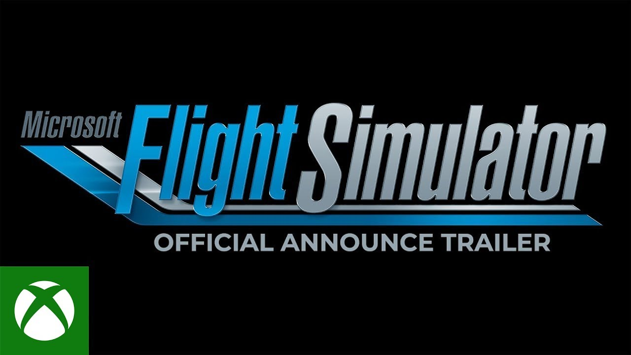 Microsoft Flight Simulator – E3 2019 – Announce Trailer