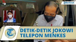 Detik-detik Jokowi Telepon Menkes Budi Gunadi seusai Sidak Apotek, Sebut Banyak Obat Kosong