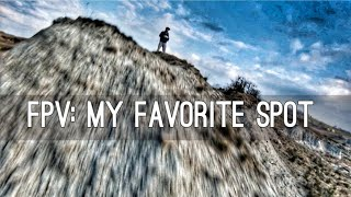 The Perfect Spot behind home! FPV flight