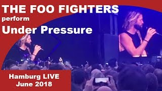UNDER PRESSURE by FOO FIGHTERS LIVE HAMBURG 10 / 06 / 2018