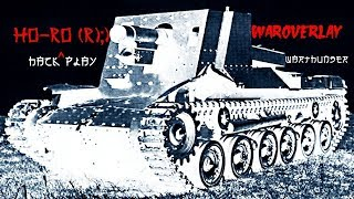 War Thunder | Type 4 Ho-Ro (r) 7 FRAGS CHEAT HACK WAROVERLAY | War Thunder