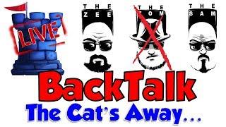BackTalk: The Cat's Away...
