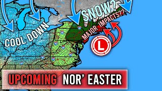 Upcoming Big Nor' Easter