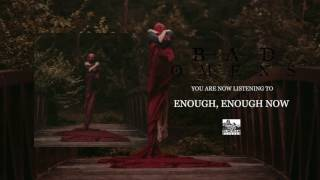 BAD OMENS - Enough, Enough Now (Audio)